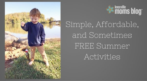 Simple, Affordable, and Sometimes FREE summer activities (2)