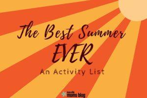 The Best Summer Ever Activity List