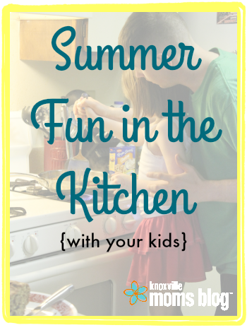 Summer Fun in the Kitchen (with your kids)   Rainy day? No problem! Stop by to see some fun recipes to make with and for your kids #motherhood #recipes #food #summer