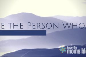 Be The Person Who