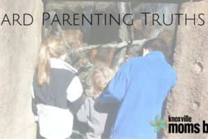 Hard Parenting Truths
