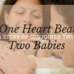 One Heart Beat, Two Babies