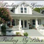 Finding Our Home, Finding My Peace