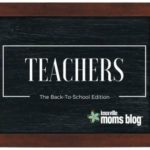 Teachers: The Back-To-School Edition