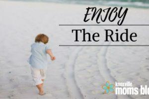Enjoy the Ride of Parenthood