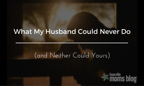 What My Husband Could Never Do (4)