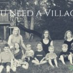 You Need a Village