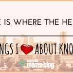 Home Is Where The Heart Is: 20 Things I Love about Knoxville