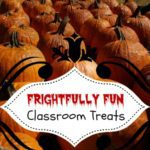 Halloween Roundup of Frightfully Fun Classroom Treats