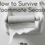 How to Survive the Roommate Season