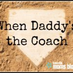 When Daddy's the Coach