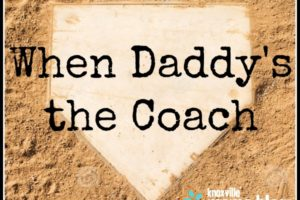 when-daddys-the-coach
