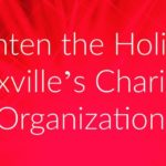 Brighten the Holidays: Knoxville's Charitable Organizations {2016}