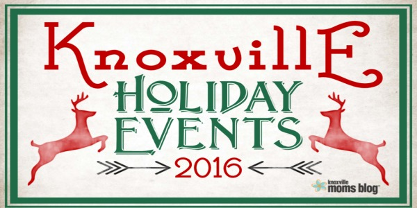 2016 Knoxville Holiday Events Roundup