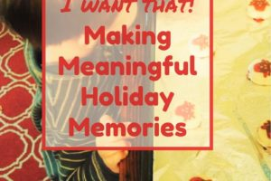 Making Meaningful Holiday Memories