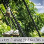 Why I Hate Running (and You Should Too)
