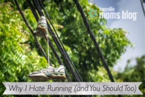 Why I Hate Running (and You Should Too).