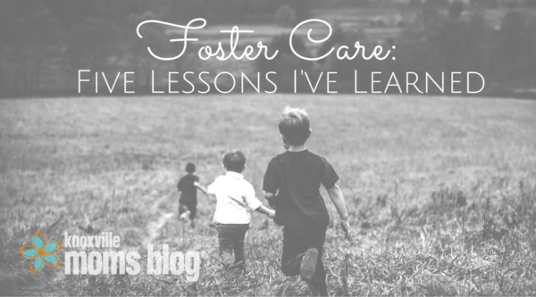 Foster Care: Five Lessons I've Learned