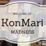 KonMari MADNESS