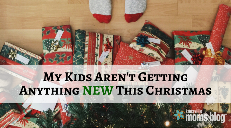 My Kids Are Getting Nothing New For Christmas
