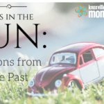 Days in the Sun: Lessons from the Past