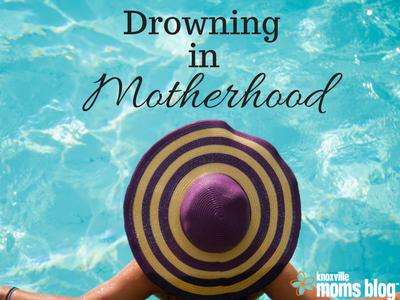 Drowning in Motherhood