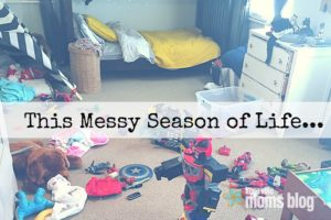 This Messy Season of Life