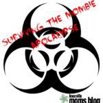 Surviving the MOMbie Apocalypse