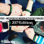 Free and Inexpensive Indoor Activities for Kids: 2017 Edition