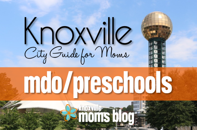 Guide to Knoxville MDO, Preschools, Kindergartens and Daycares
