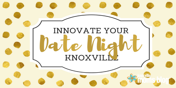 Innovate Your Date Night