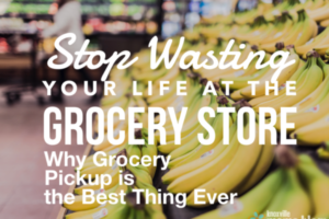 Stop Wasting Your Life at the Grocery Store