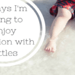 5 Ways I'm Going to Enjoy Vacation with Littles