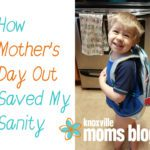How Mother's Day Out Saved My Sanity