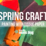 Spring Craft: Painting with Tissue Paper