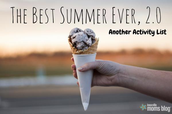 Knoxville Best Summer Ever Activities