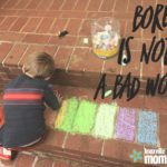 """Bored"" is not a Bad Word"