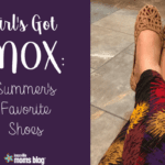Girl's Got Mox: Summer's Favorite Shoes