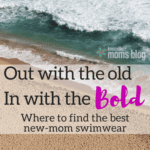 Out with the Old, In with the Bold: Swimwear