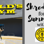Shred Up for Summer with Gold's Gym