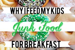 Why I Feed My Kids Junk Food