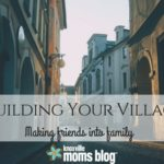 Building Your Village