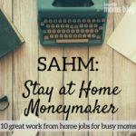 SAHM: Legit Ways to Work From Home