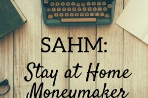SAHMStay at Home Moneymaker