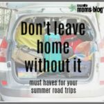 Don't Leave Home Without It: Must Haves for Your Summer Road Trips