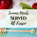 Summer Meals Served Al Fresco