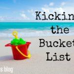 Kicking the Bucket List