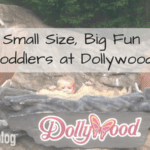 Small Size, Big Fun: Toddlers at Dollywood