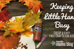 Keeping Little Hands Busy- Cheap and Easy Fall Crafts For Kids