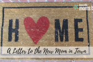 Letter to the New Mom in Town